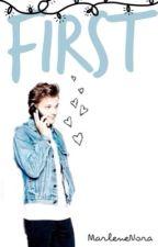 First • Louis Tomlinson • texts by MarleneNora