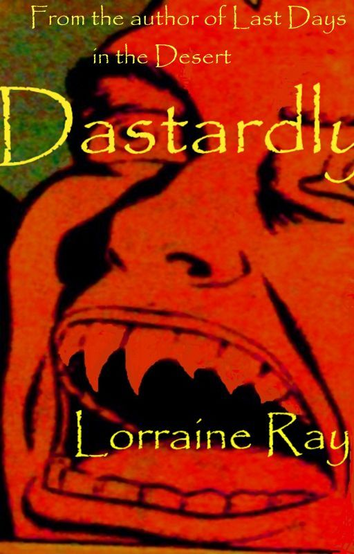 Dastardly by LorraineRay