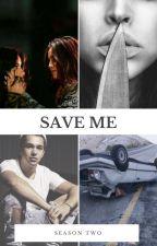 Save Me REVISÃO ORTOGRÁFICA by NatachaWolf5h