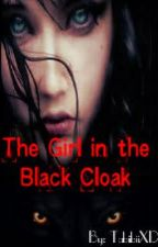 The Girl in the Black Cloak by ArsenicMistress
