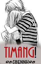 Timang! [One-shot] by CBENNH