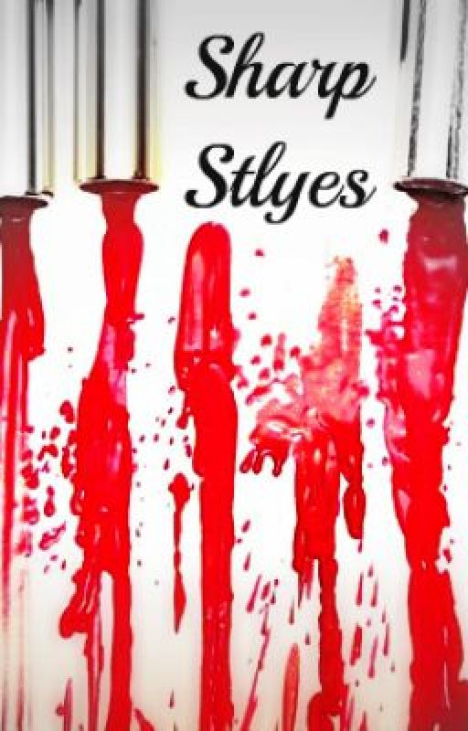 Sharp Styles (A Louis Tomlinson Fanfic) by ForeverAndAlwaysTorn