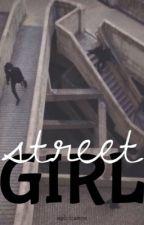 street girl by explicitcamren