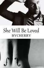 She Will Be Loved │Adam Levine│ by ByCherry