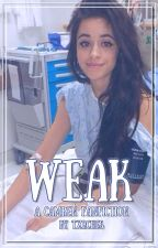 weak ➸ camren by txrches