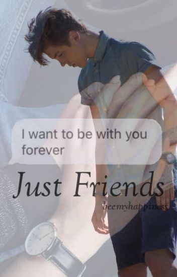 Just Friends• Matthew Espinosa