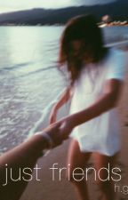 Just Friends by moaning_gilinsky