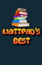 Wattpad's Best by coffee_guy