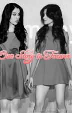 Our Story is Forever (Camren) by lovenlike-camren