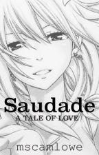 Saudade by mscamlowe