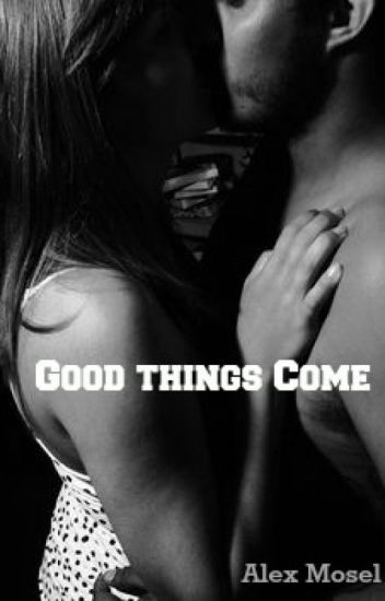 Good Things Come (A Vampire Academy Fanfiction)