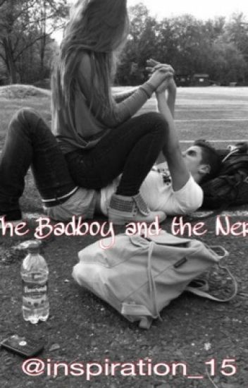 The Badboy and the Nerd.