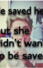 He Saved Me~A Niall Horan Love Story~ by AlyssaHoran_