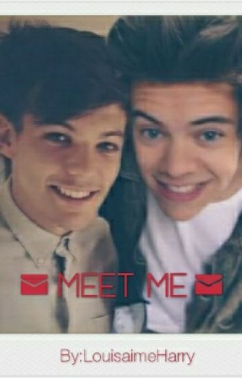 ✉ Meet Me// Larry Stylinson