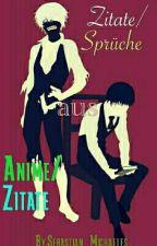 Zitate\Sprüche  aus Animes/Manga by Sebastian_Michaeles