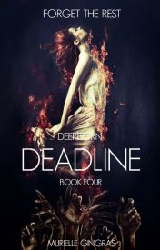 Deerborn: Deadline (BOOK FOUR) by smurfrielle