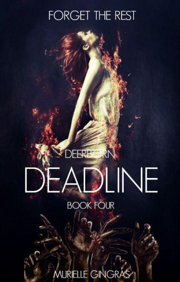 Deerborn: Deadline (BOOK FOUR)