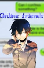 Online friends [Yaoi] by MagieZ