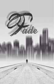 Fade by CutieBlueAngel