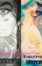 Summertime Sadness | Summertime Sadness: Resurrection [MichaelJackson/Fanfic] by SamaraGM