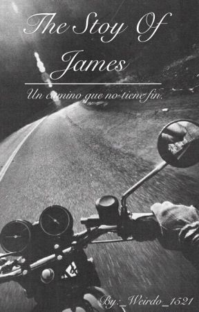 The Story Of James  by _Weirdo_1521