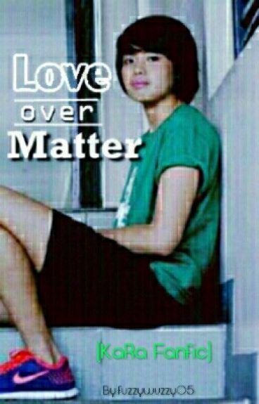 LOVE Over MATTER (Mika Reyes - Ara Galang)