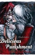 GrellXUndertaker Delicious punishment (#Wattys2016) by GrellsLacyRedPanties