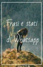 Frasi e stati di Whatsapp by catmex
