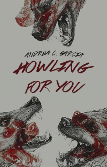 Howling for you