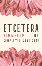 Etcetera OG ✎ COMPLETE by simmerup