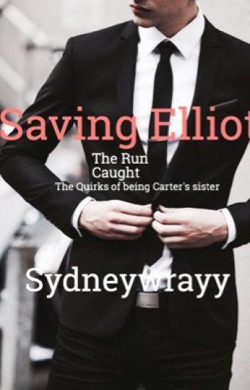 Saving Elliot ©2015 Sydney Wray