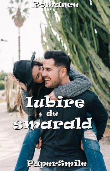 Iubire de smarald (Vol 1)-Finalizată