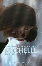 Michelle ~z.m. by Ivona1950