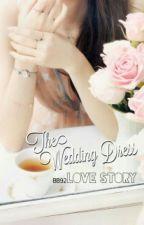 The Wedding Dress Love Story [ChanBaek] by BaekconyBekun92