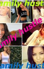The Family hustle part 1 by elyse101