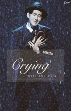 Crying With The Rain [chanbaek] by barkyeol