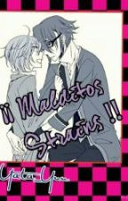 ¡¡ Malditos Strains !! [Yaoi][SaruMi][K-project] by Yata_Yuu