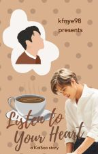 Listen To Your Heart (A KaiSoo Fanfic) by kfnye98