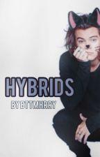 Hybrids [L.S.] [BoyxBoy] ✔️ (EDITING) by bttmhrry
