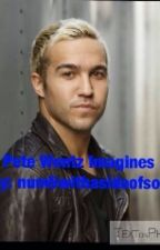 Pete Wentz imagines by num5withasideofsos