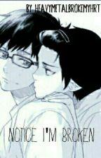 Notice I'm broken! yukio x rin (boyxboy) by HeavyMetalBrokeMyHrt