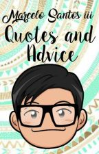 Marcelo's Quotes and Advice by AestheticTigre