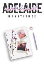 Adelaide by mandyismee