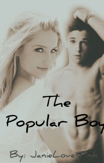 The Popular Boy ((NEEDS TO BE EDITED))