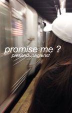 promise me ? | boyxboy by pressedupagainst