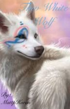 The White Wolf (boyxboy) by Song_lover_16