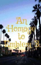 An Homage to Emblem 3 by introvertest97
