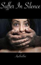 Suffer in Silence by AyeBaiBai