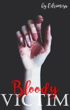 Bloody Victim (OneShot) by Eilramisu