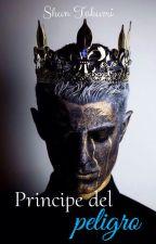 Príncipe del Peligro (Yaoi/Gay)© [Proximamente] by Shun_Takumi